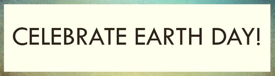 Earth Day Celebrate Banner.jpg
